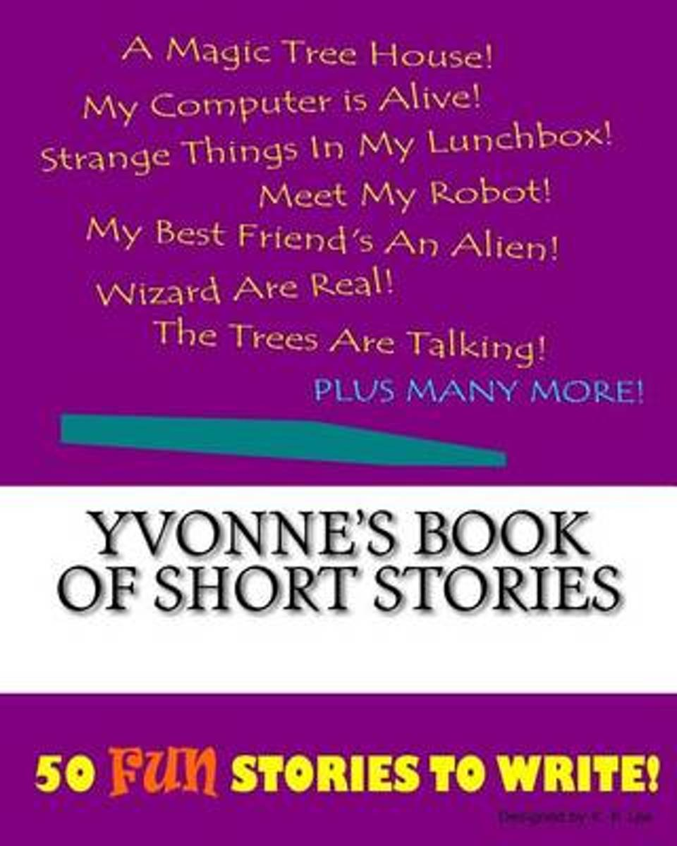 Yvonne's Book of Short Stories