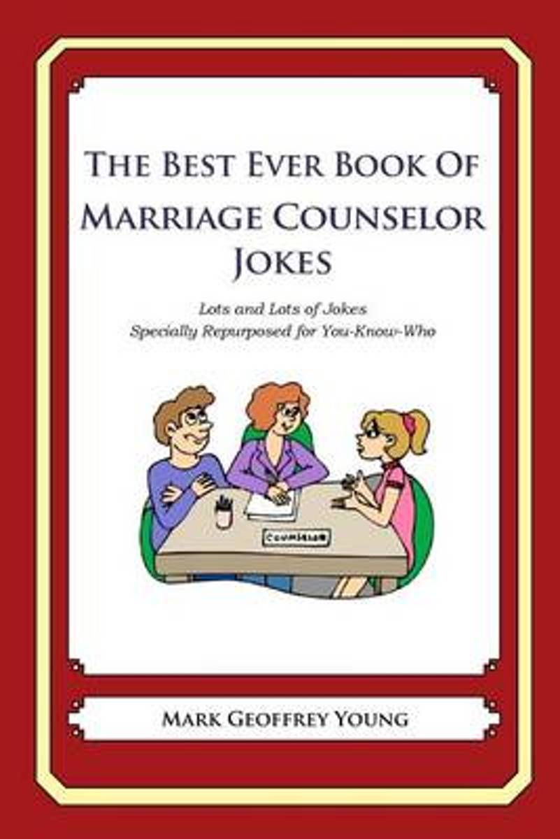The Best Ever Book of Marriage Counselor Jokes