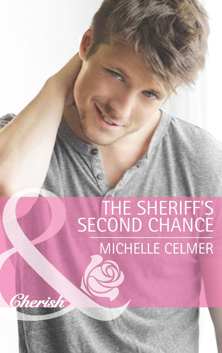 The Sheriff's Second Chance (Mills & Boon Cherish)