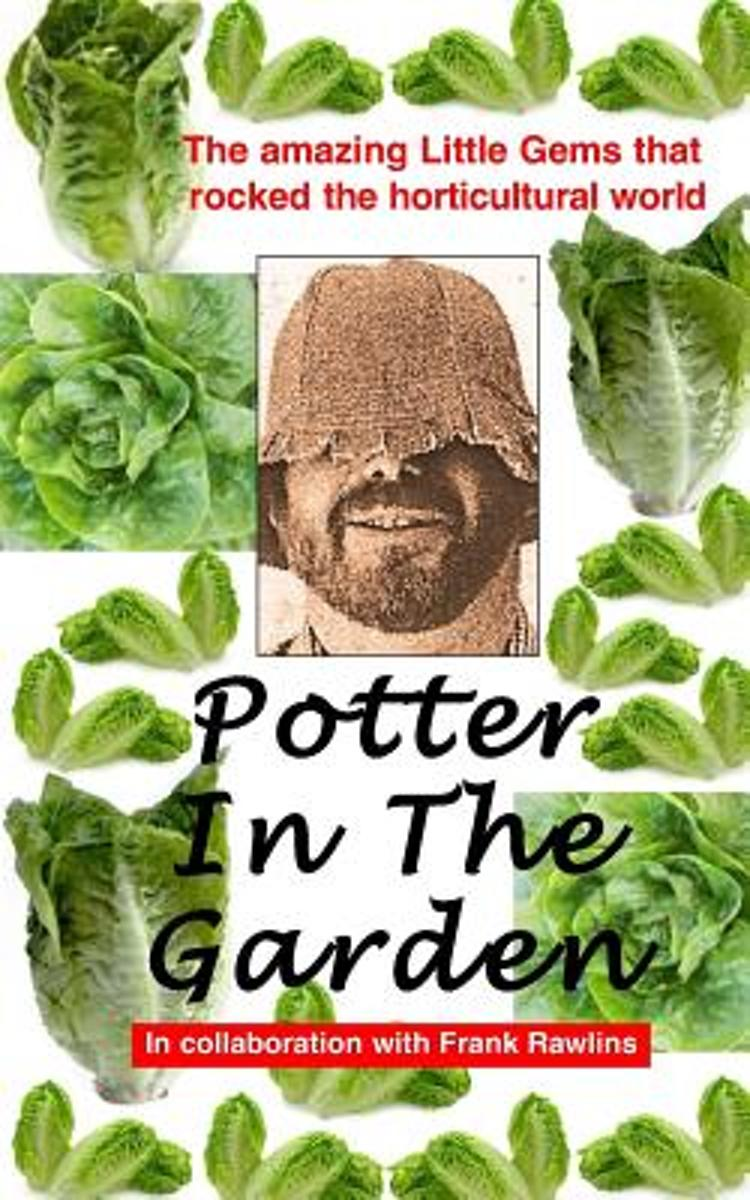 Potter in the Garden