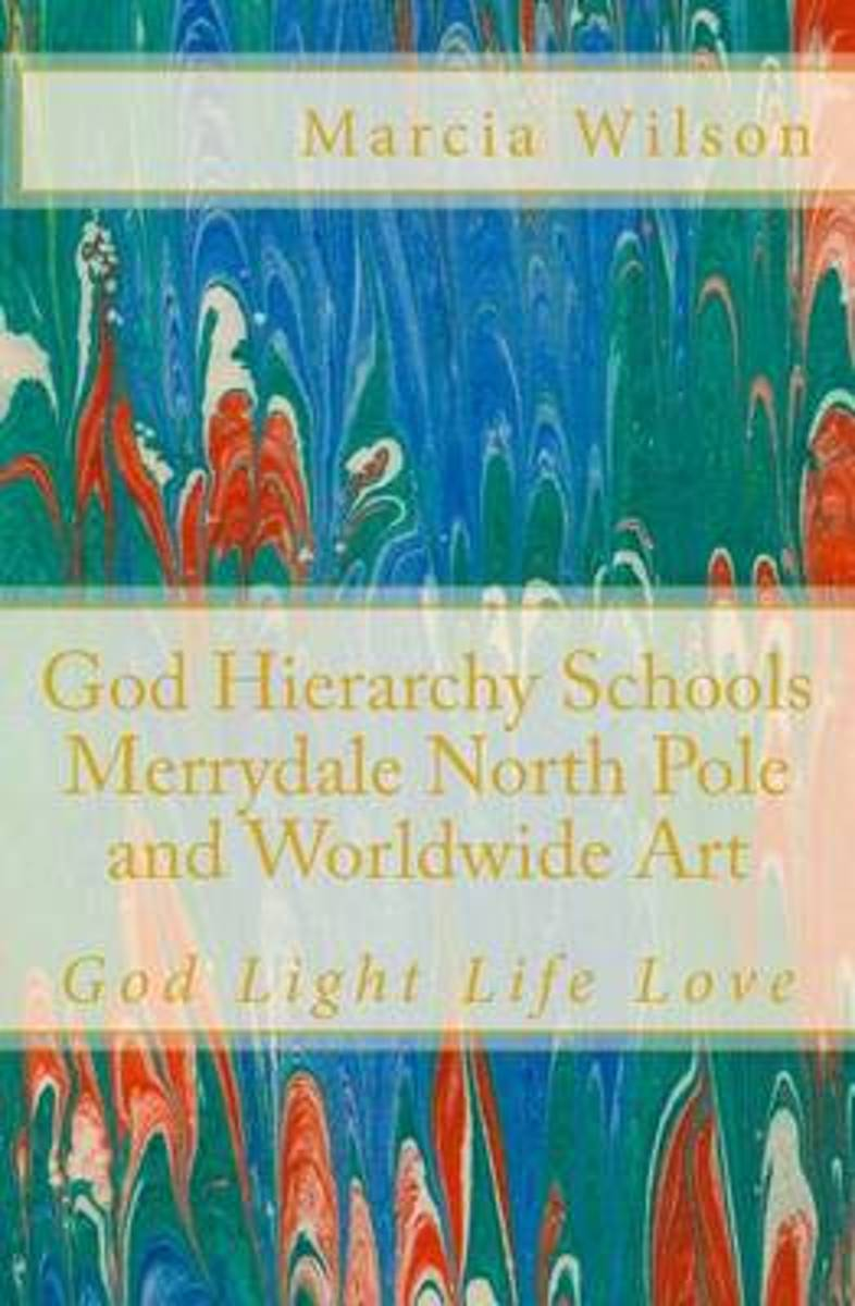 God Hierarchy School Merrydale North Pole and Worldwide Art