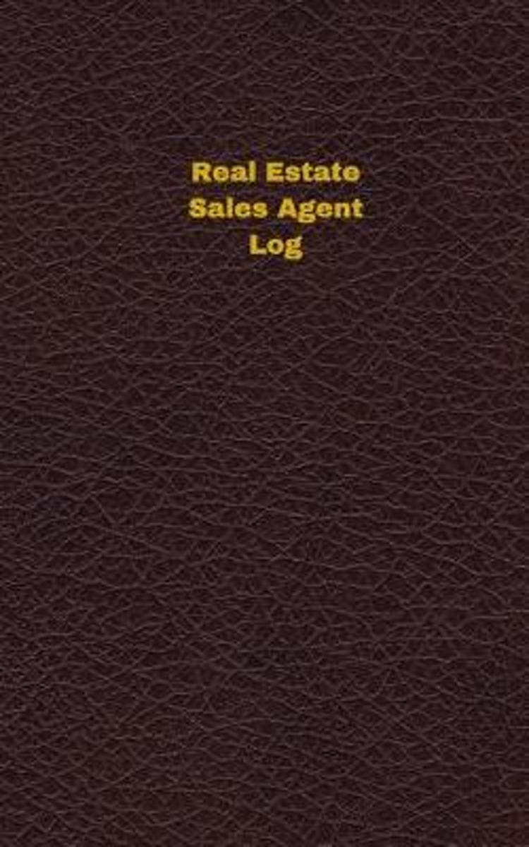Real Estate Sales Agent Log (Logbook, Journal - 96 Pages, 5 X 8 Inches)