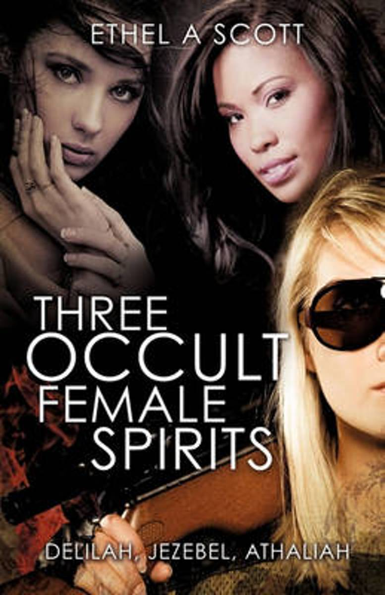 Three Occult Female Spirits