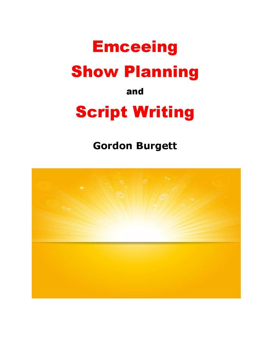 Emceeing, Show Planning, and Script Writing