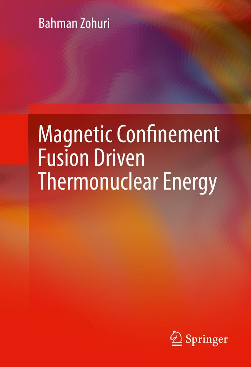 Magnetic Confinement Fusion Driven Thermonuclear Energy