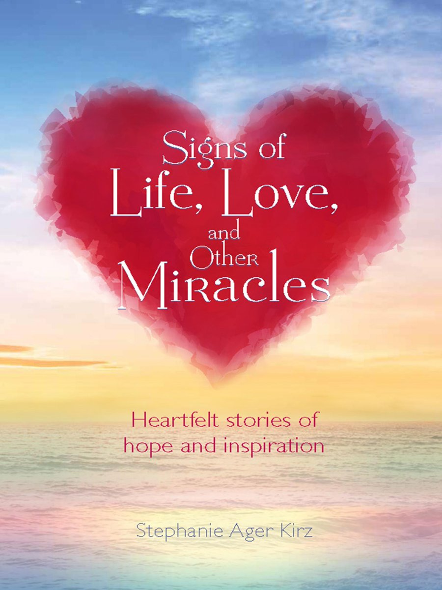 Signs of Life, Love, and Other Miracles