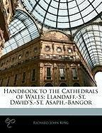 Handbook To The Cathedrals Of Wales