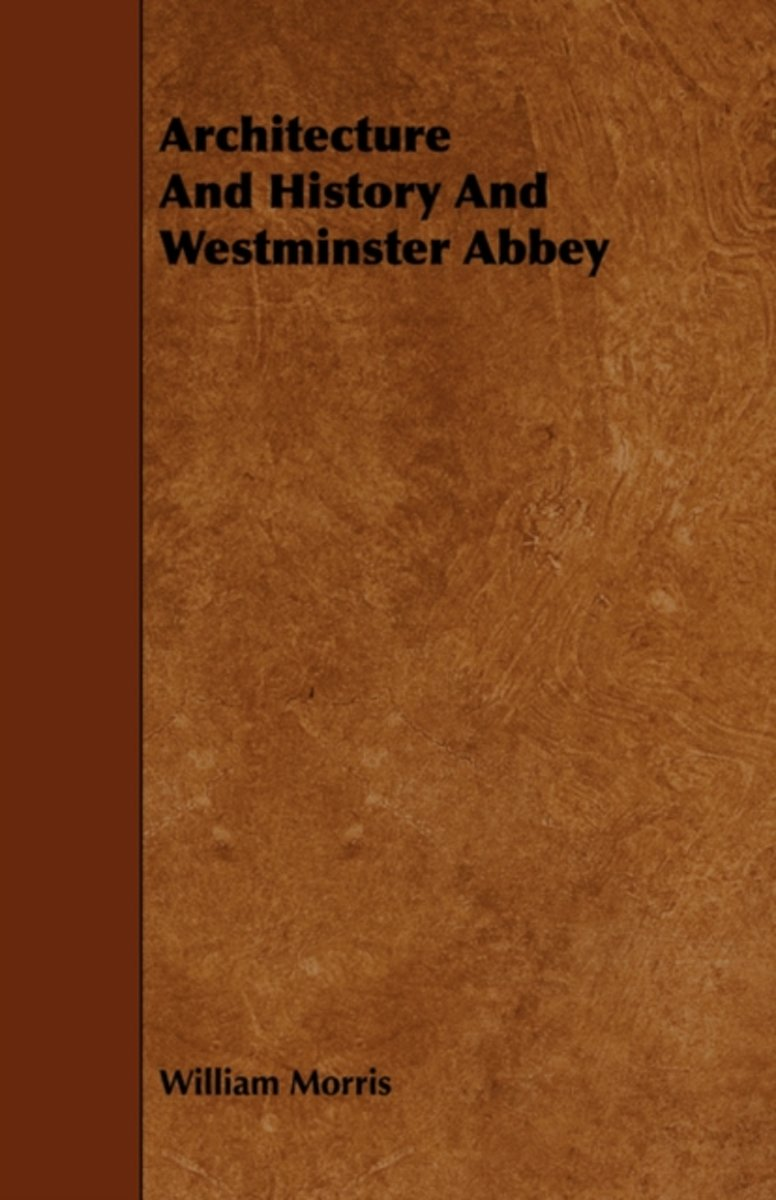 Architecture And History And Westminster Abbey