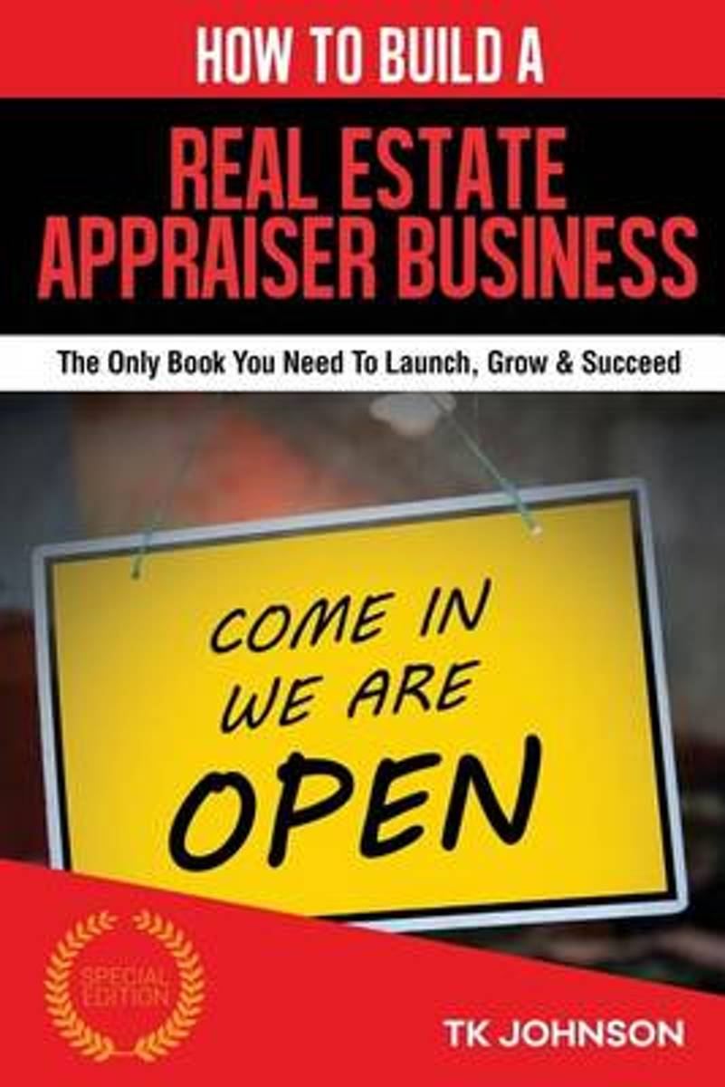 How to Build a Real Estate Appraiser Business (Special Edition)