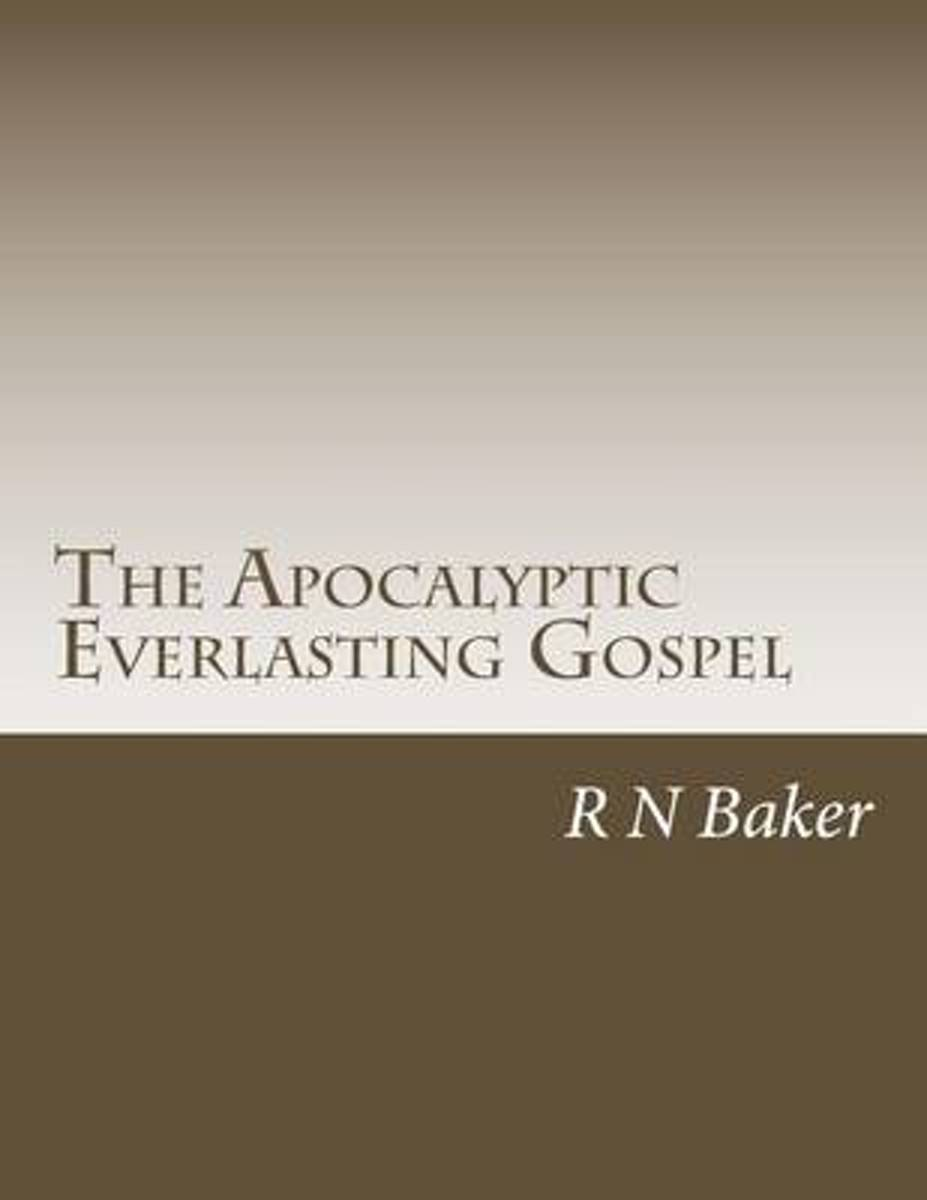 The Apocalyptic Everlasting Gospel