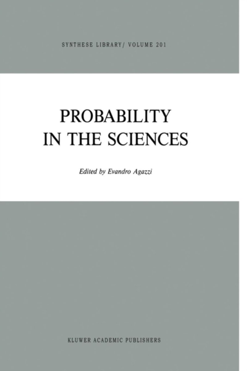Probability in the Sciences