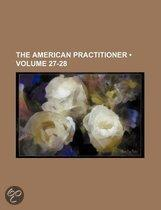 The American Practitioner (27-28)
