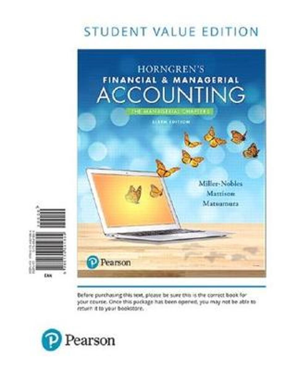 Horngren's Financial & Managerial Accounting, the Managerial Chapters, Student Value Edition Plus Mylab Accounting with Pearson Etext -- Access Card Package