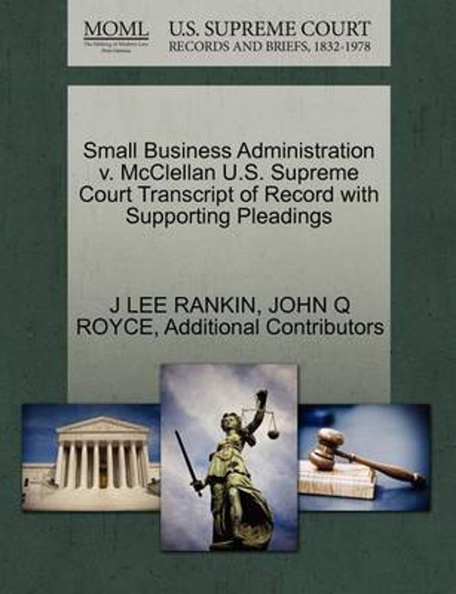 Small Business Administration V. McClellan U.S. Supreme Court Transcript of Record with Supporting Pleadings