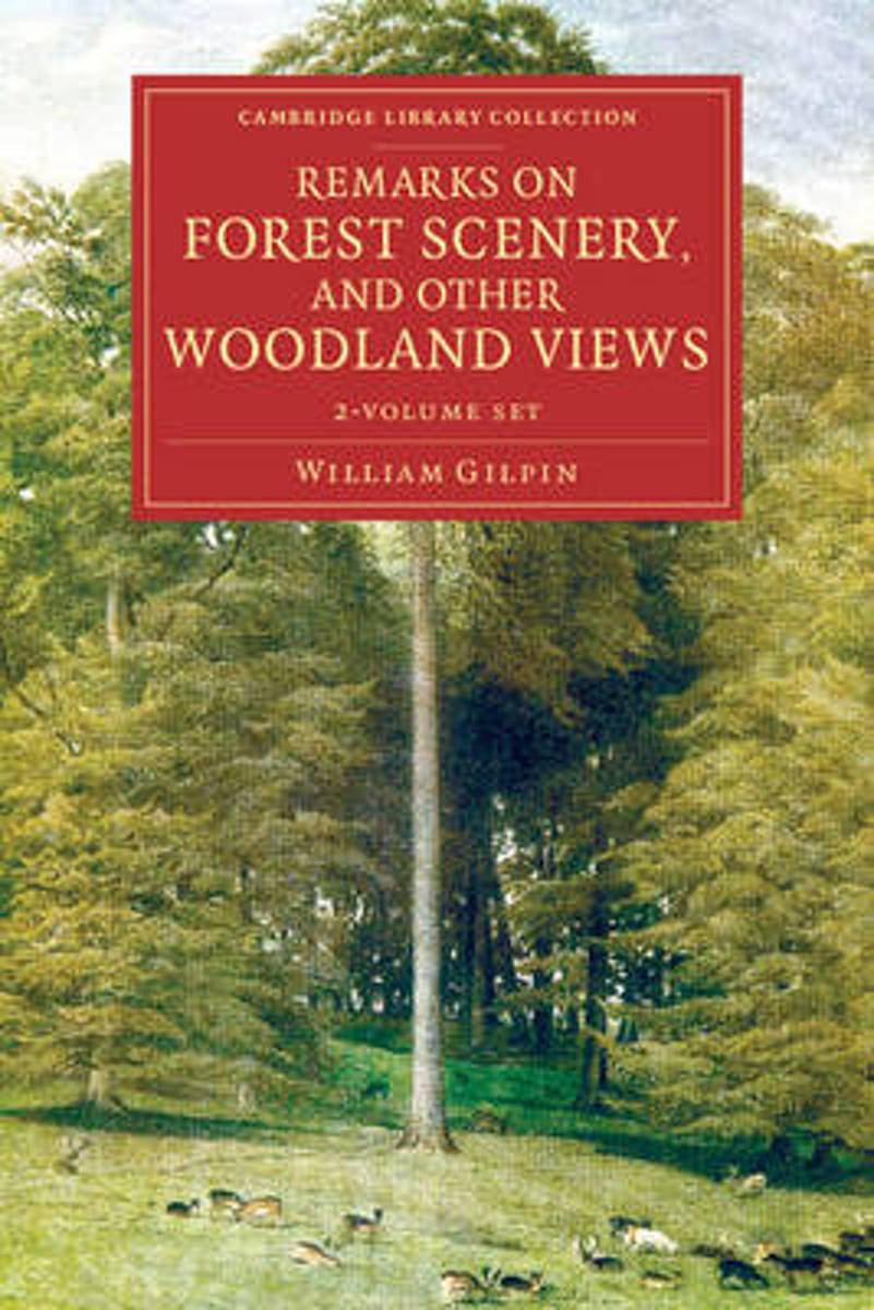 Remarks on Forest Scenery, and Other Woodland Views 2 Volume Set