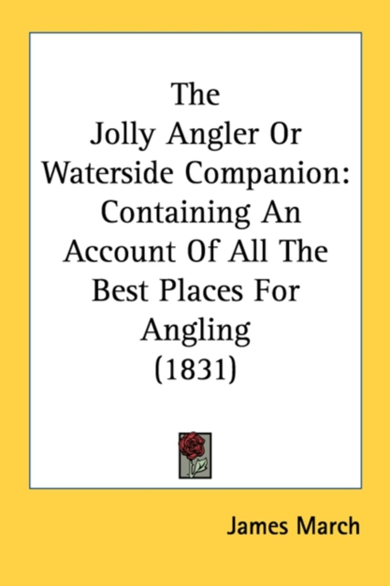The Jolly Angler or Waterside Companion