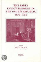 THE EARLY ENLIGHTENMENT IN THE DUTCH REPUBLIC, 1650-1750