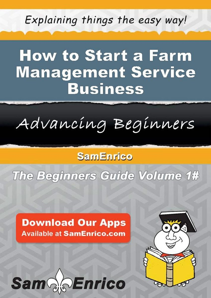 How to Start a Farm Management Service Business