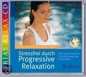 Stressfrei durch Progressive Relaxation. CD