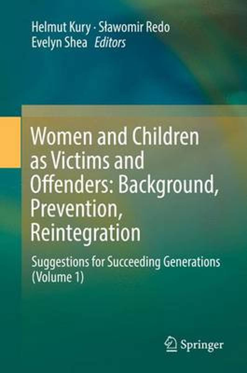 Women and Children as Victims and Offenders