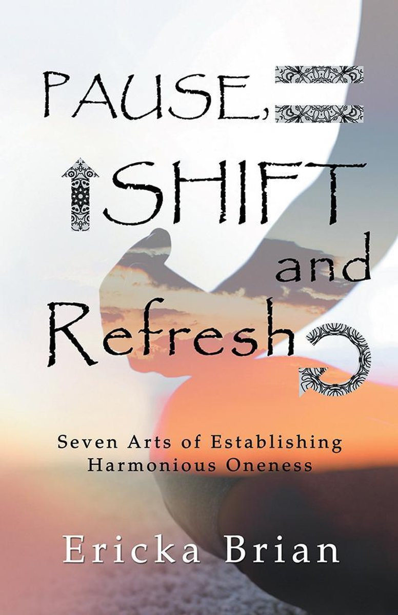 Pause, Shift and Refresh
