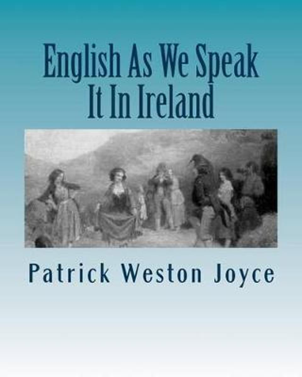 English as We Speck It in Ireland