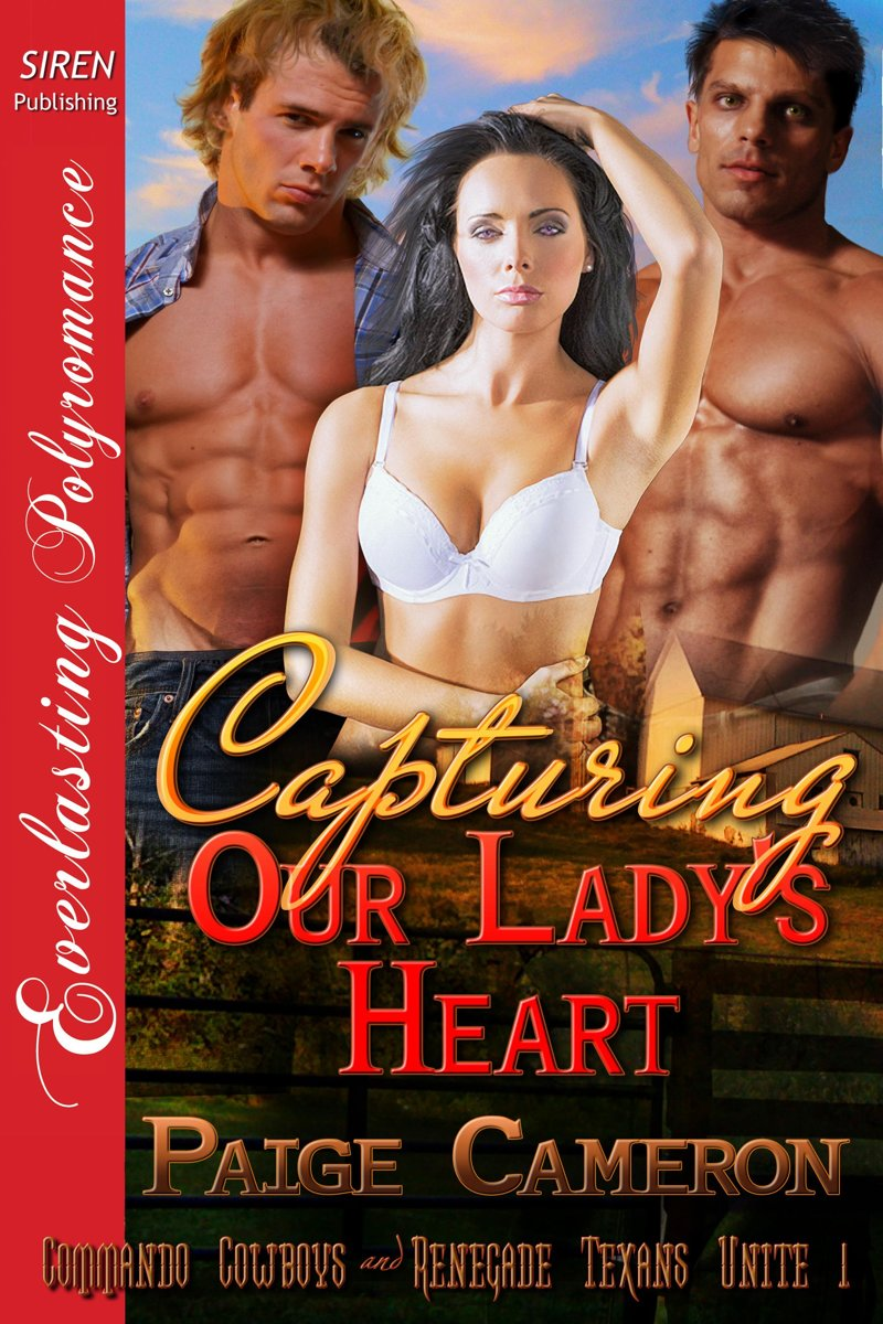 Capturing Our Lady's Heart (Siren Publishing Everlasting Polyromance)