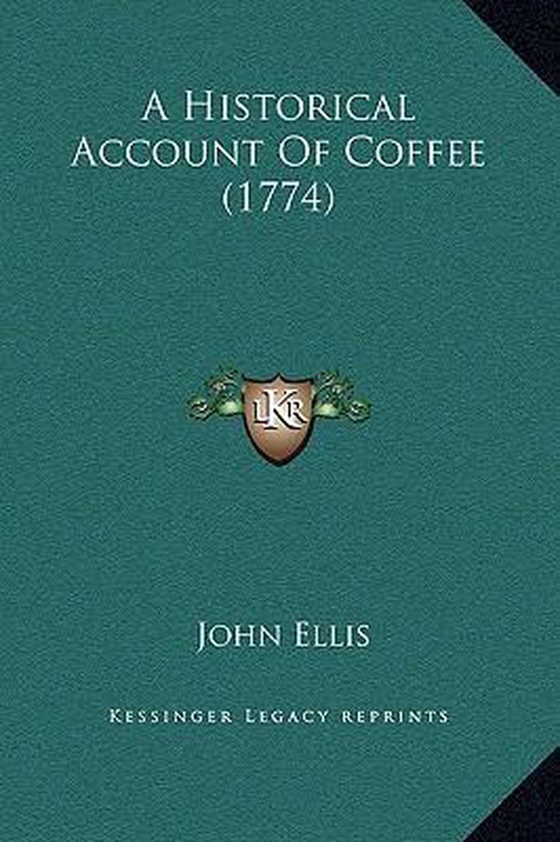 A Historical Account of Coffee (1774)