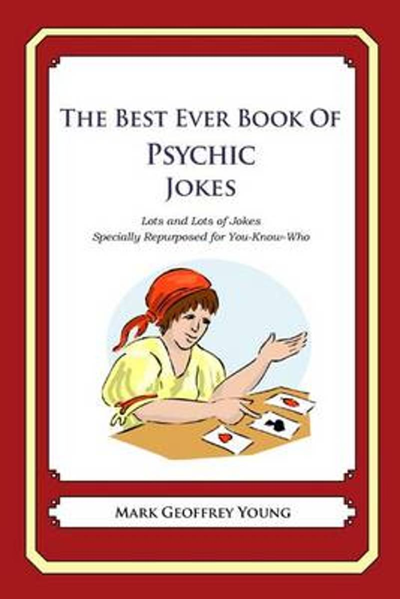 The Best Ever Book of Psychic Jokes