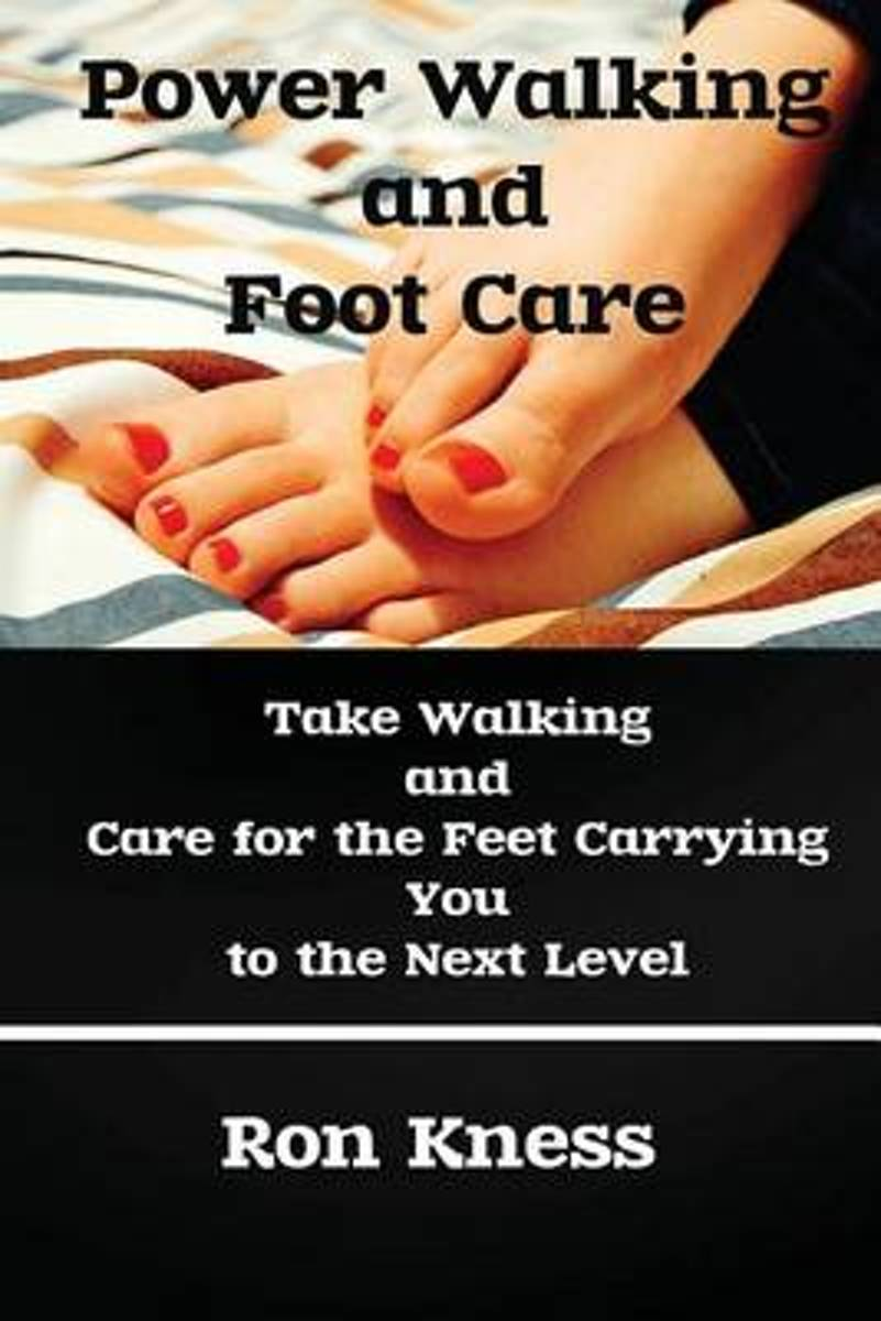 Power Walking and Foot Care
