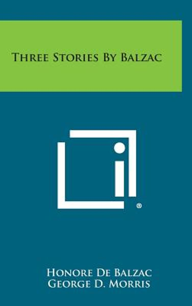Three Stories by Balzac