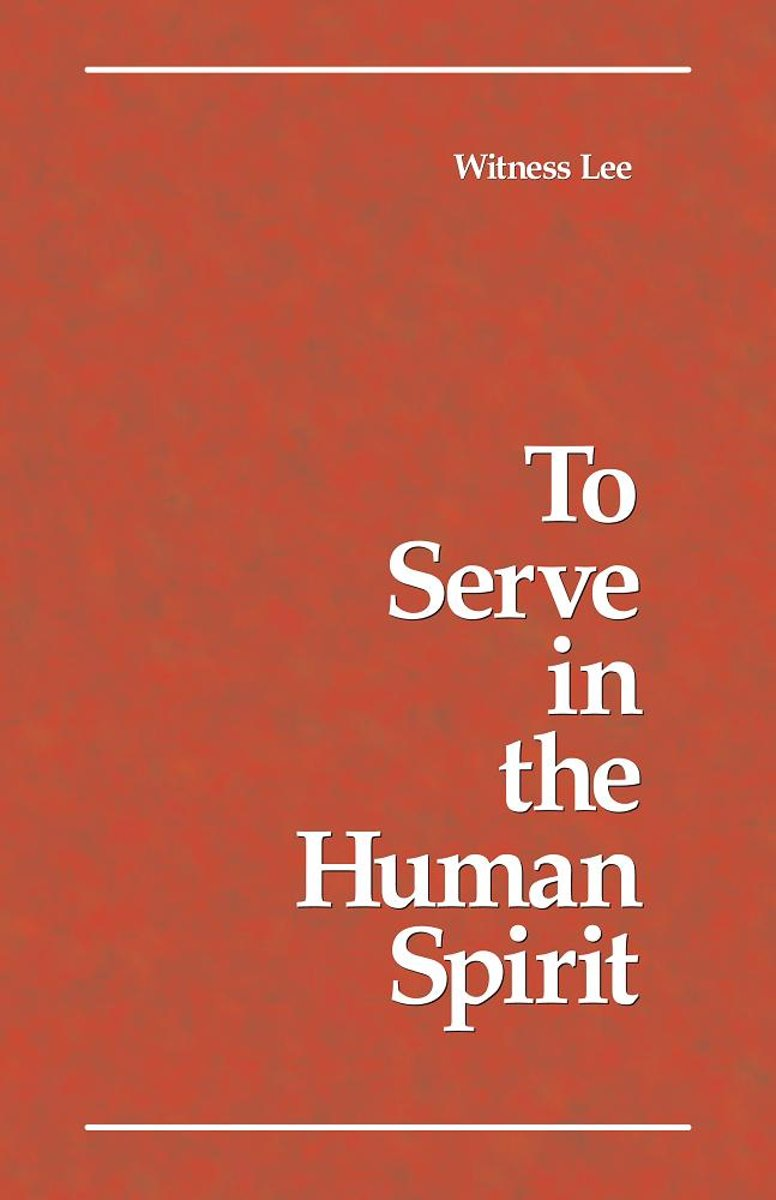 To Serve in the Human Spirit