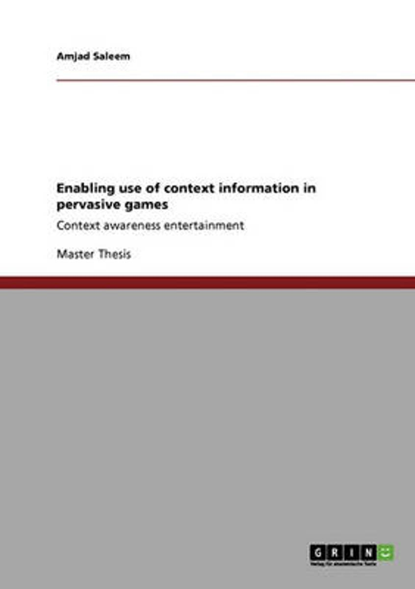 Enabling Use of Context Information in Pervasive Games
