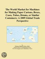 The World Market for Machines for Making Paper Cartons, Boxes, Cases, Tubes, Drums, Or Similar Containers