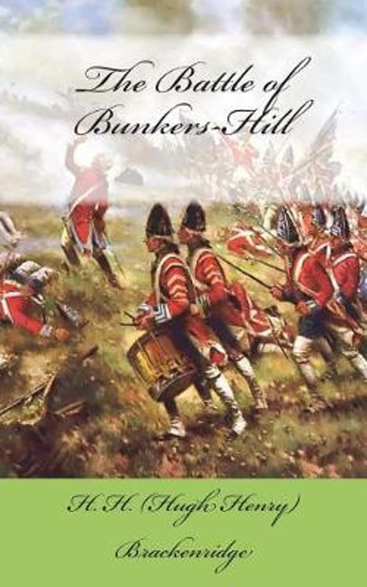 The Battle of Bunkers-Hill