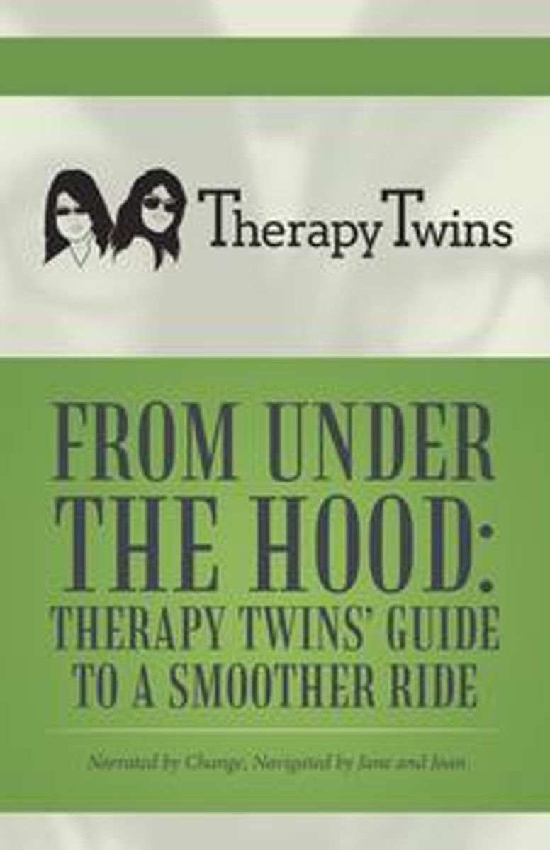 From Under the Hood: Therapy Twins' Guide to a Smoother Ride