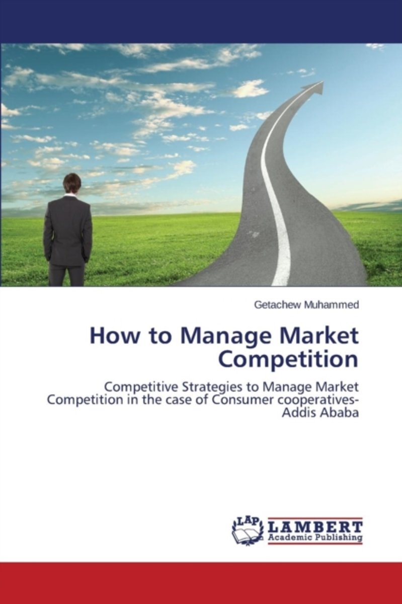 How to Manage Market Competition