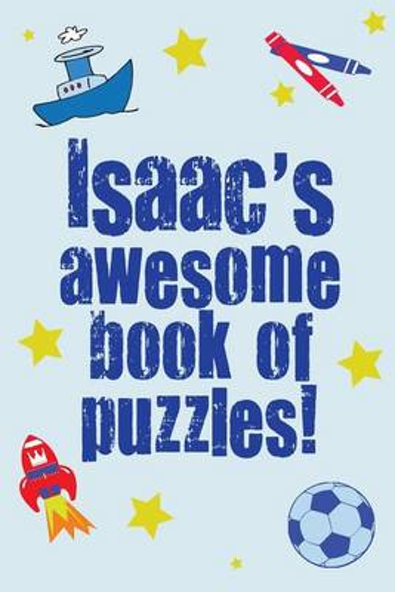 Isaac's Awesome Book of Puzzles!