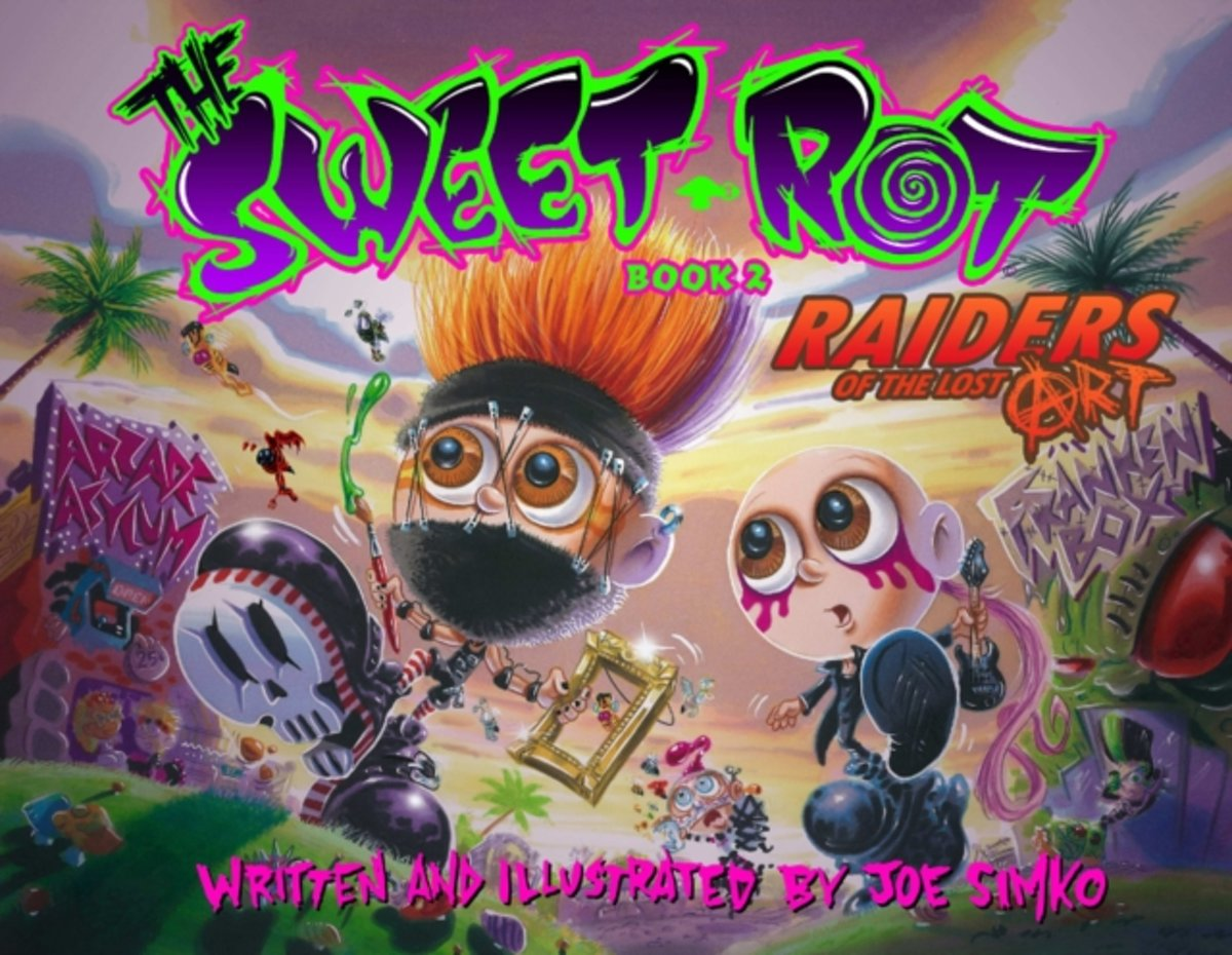 The Sweet Rot, Book 2