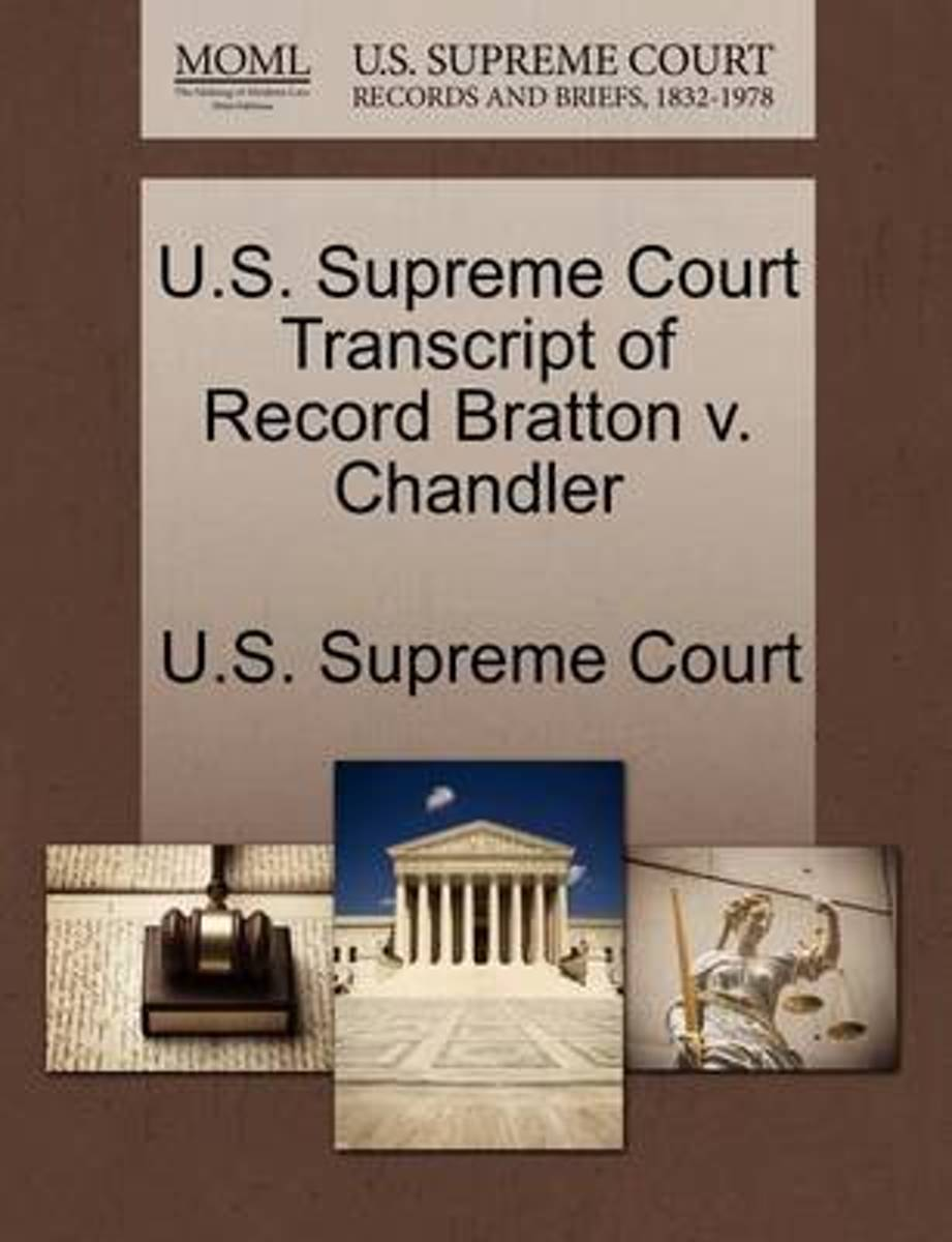 U.S. Supreme Court Transcript of Record Bratton V. Chandler