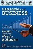 Crash course in managing your business