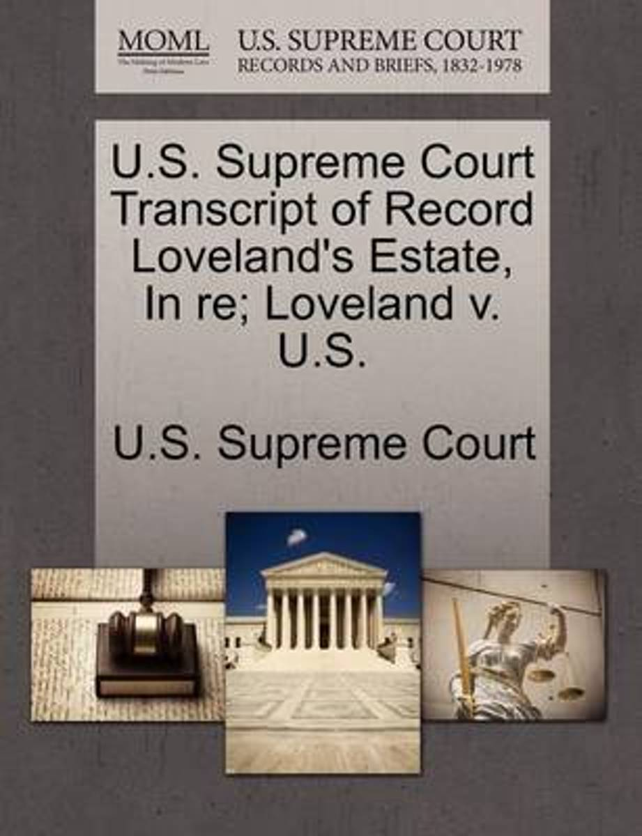 U.S. Supreme Court Transcript of Record Loveland's Estate, in Re; Loveland V. U.S.