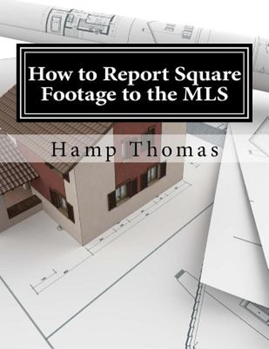 How to Report Square Footage to the MLS