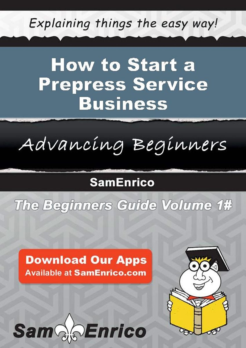 How to Start a Prepress Service Business