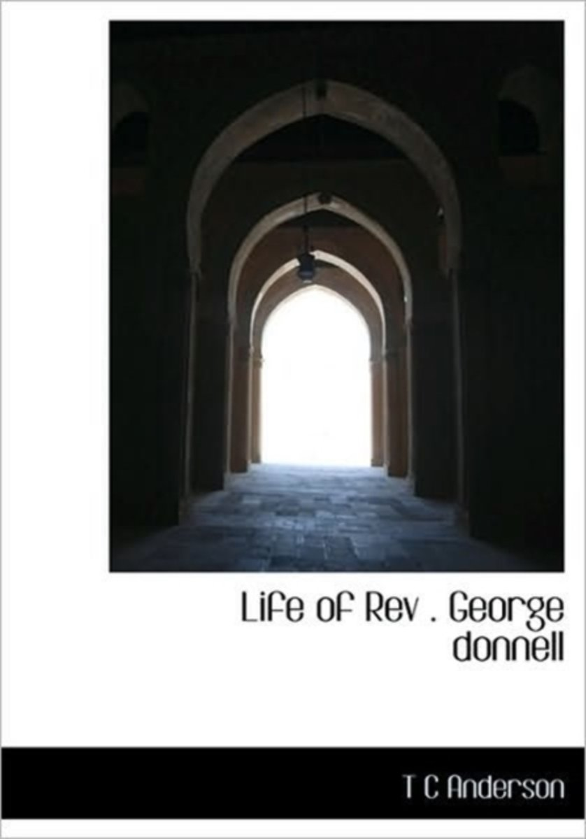 Life of REV . George Donnell