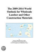 The 2009-2014 World Outlook for Wholesale Lumber and Other Construction Materials