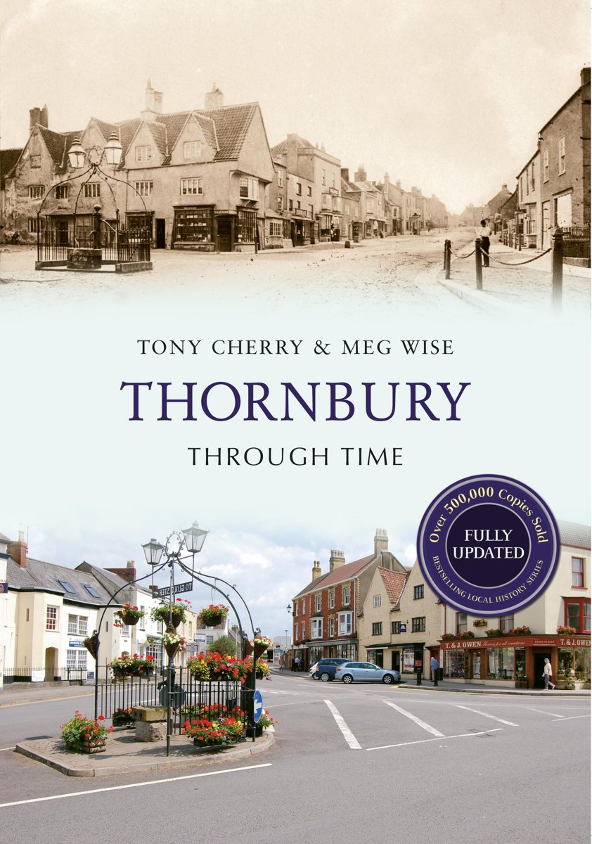 Thornbury Through Time Revised Edition