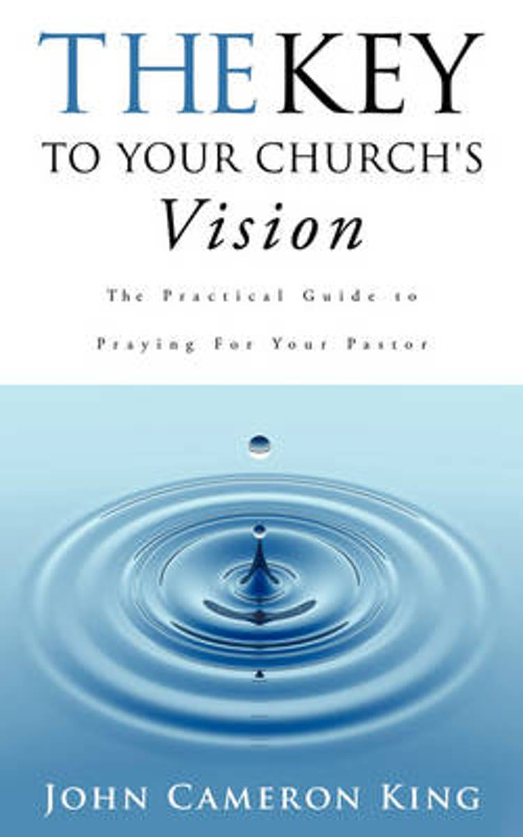 The Key to Your Church's Vision