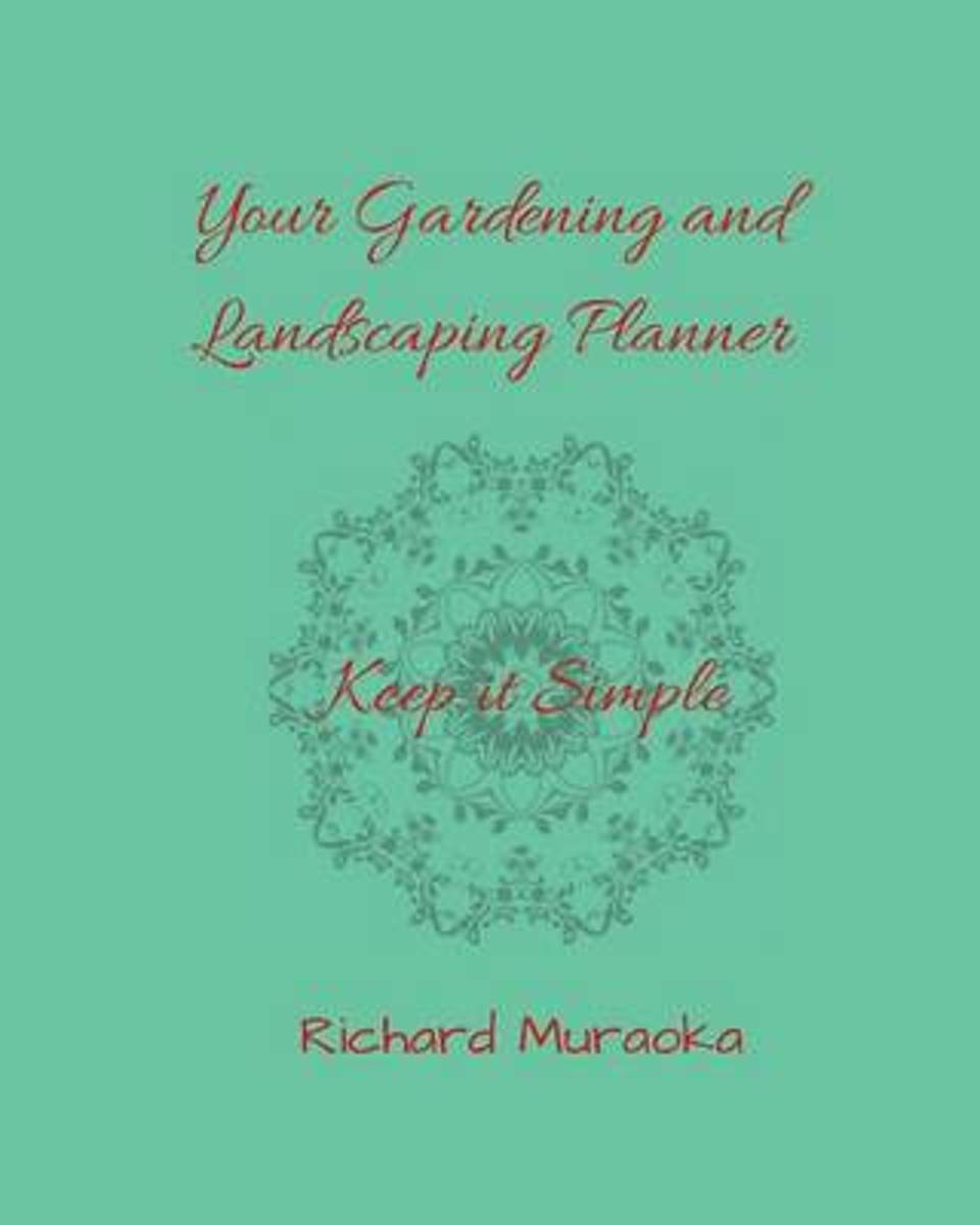 Your Gardening and Landscaping Planner