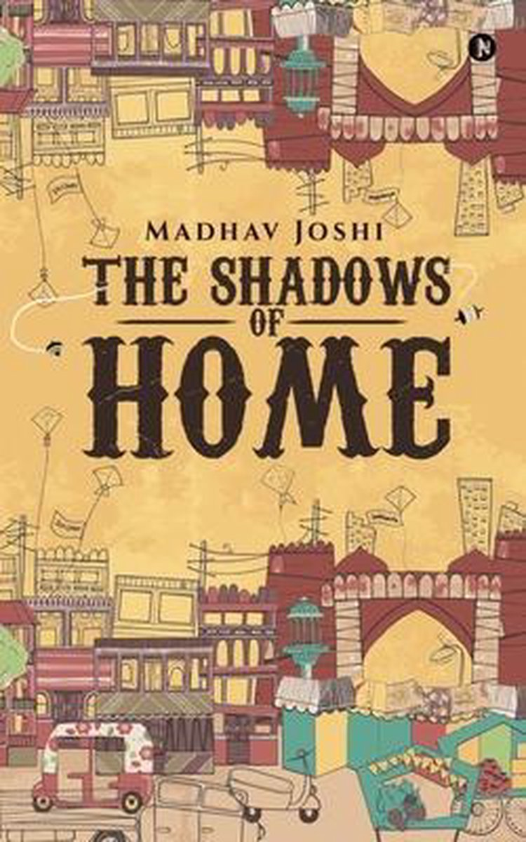 The Shadows of Home